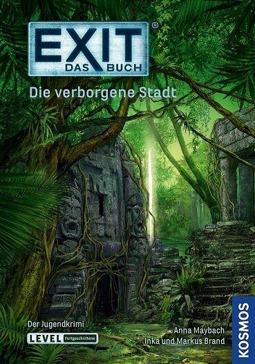 KOSMOS Exit das Buch: Die verborgene Stadt