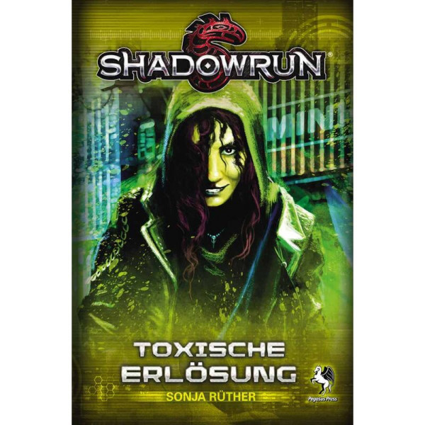 Shadowrun: Toxische Erlösung (Roman)