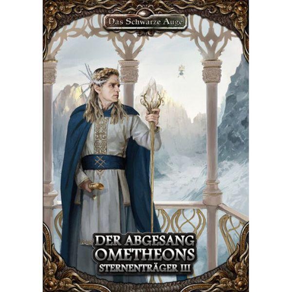 Sternenträger 3 - Der Abgesang des Ometheons