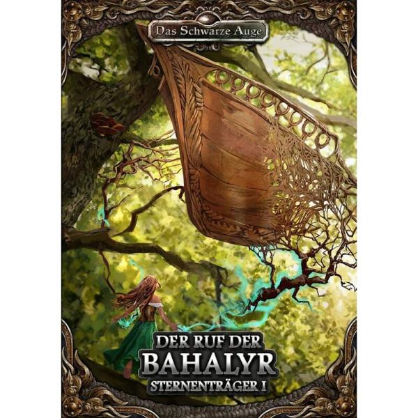 Sternenträger 1 - Der Ruf der Bahalyr