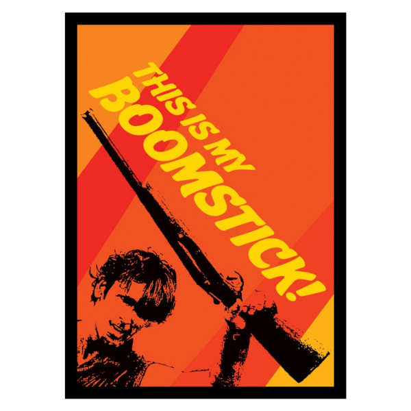 This is my Boomstick - Matte Sleeves