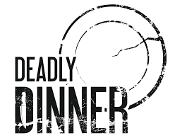 Deadly Dinner